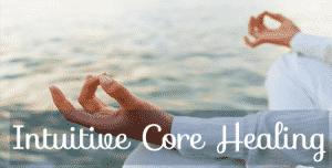 Intuitive Core Healing
